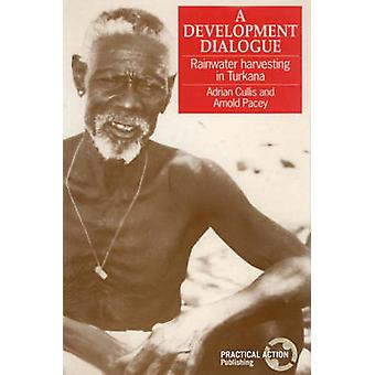 A Development Dialogue - Rainwater Harvesting in Turkana by Adrian Cul