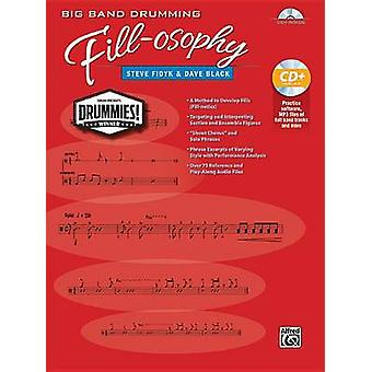 Big Band Drumming Fill-Osophy - Book & MP3 CD by Steve Fidyk - Dave Bl