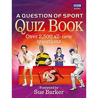 A Question of Sport Quiz Book by To be Confirmed