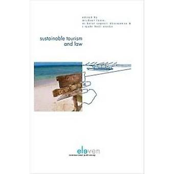 Sustainable Tourism and Law by Michael Faure - Ni Ketut Supasti Dharm