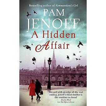 A Hidden Affair by Pam Jenoff - 9780751543629 Book