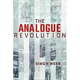 Analog revolution av Simon webb