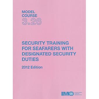 Security training for seafarers with designated security duties by In