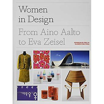 Women in Design - From Aino Aalto to Eva Zeisel by Charlotte Fiell - 9