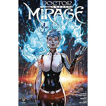 Doctor Mirage by Magdalene Visaggio - 9781682153468 Book