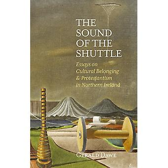 Sound of the Shuttle by Gerald Dawe