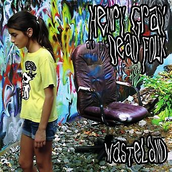 Henry Gray & the Dead Folk - Wasteland EP [CD] USA import
