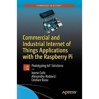 Commercial and Industrial Internet of Things Applications with the Ra