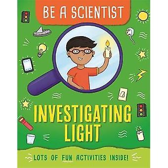 Investigating Light Be a Scientist