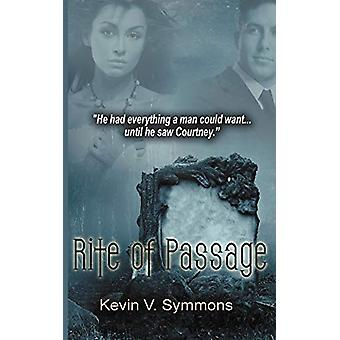 Rite of Passage by Kevin V Symmons - 9781612173870 Book