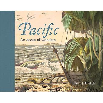 Pacific  An Ocean of Wonders by Philip Hatfield