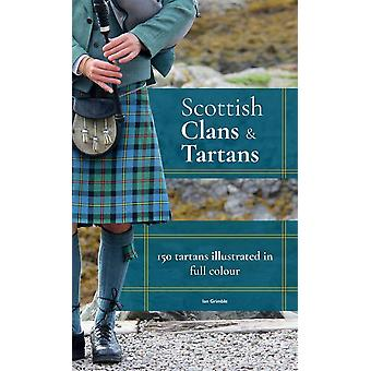 Scottish Clans & Tartansby Ian Grimble
