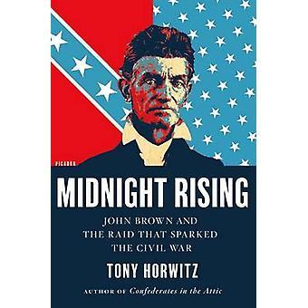 Mezzanotte Rising - John Brown e il Raid che ha scatenato la guerra civile b
