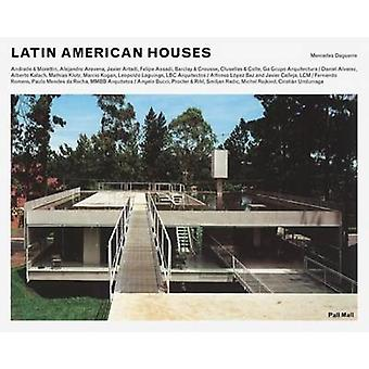 Latin American Houses by Mercedes Daguerre - 9781780750002 Book