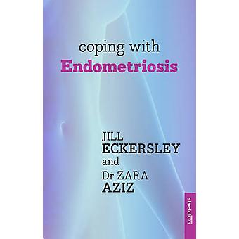 Sobrellevar la Endometriosis por Zara Aziz - libro 9781847093523