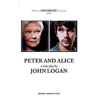 Peter und Alice von John Logan - 9781849434744 Buch