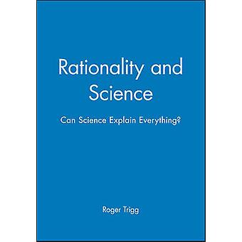 Rationality and Science - Can Science Explain Everything? by Roger Tri