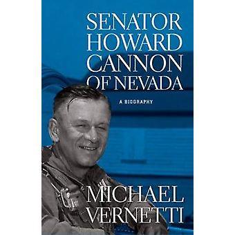 Le sénateur Howard Cannon du Nevada - une biographie de Michael Vernetti - 97