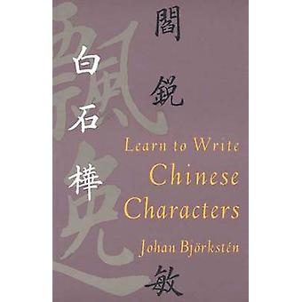 Aprender a escrever os caracteres chineses por Johan Bjorksten - 9780300057713