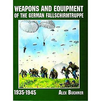 Weapons and Equipment of the German Fallschirmtruppe 1941-1945 - Pione