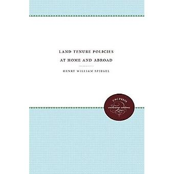 Land Tenure Policies at Home and Abroad by Henry William Spiegel - 97