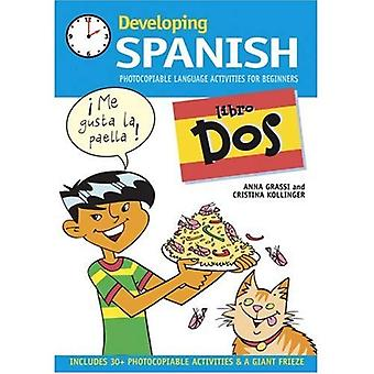 Developing Spanish: Libro Dos Photocopiable Language Activities for Beginners: 2 (Developings)