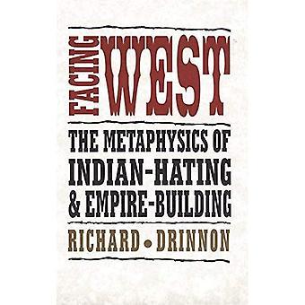 Nach Westen: Metaphysik des indischen hassen und Empire building