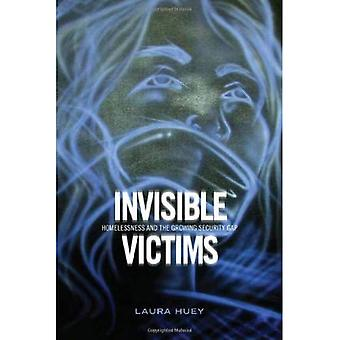 Invisible Victims: Homelessness and the Growing Security Gap