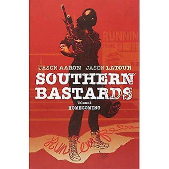 Southern ba*tards Volume 3: Homecoming