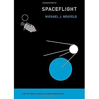 Spaceflight: A Concise History (Spaceflight)