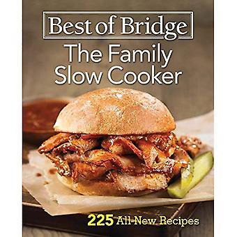Meilleur de pont la famille Slow Cooker: 225 recettes tout nouveau (meilleur du pont)