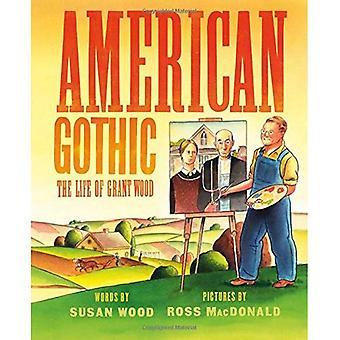 American Gothic: Het leven van Grant Wood