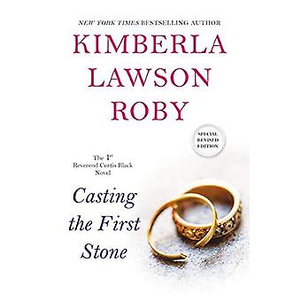 Casting The First Stone: A� Reverend Curtis Black Novel