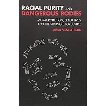 La pureté raciale et organes dangereux: la Pollution morale, vit noir et la lutte pour la Justice