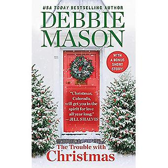 The Trouble with Christmas:� Number 1 in Series (Christmas, Colorado)