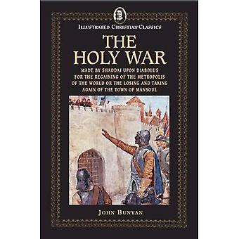 The Holy War (Illustrated Christian Classics)