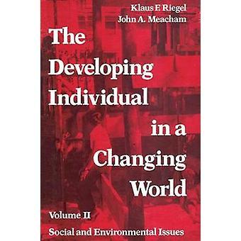変化する世界のボリューム II 社会個々 の開発、リーゲル ・ クラウス F. によって環境問題