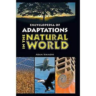 Encyclopedia of Adaptations in the Natural World by Simmons & Adam