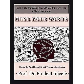 Mind dine ord mestre kunsten at læring og undervisning ordforråd af Injeeli & forsigtig