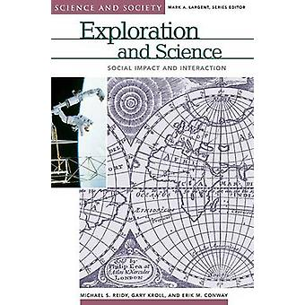 Exploration and Science Social Impact and Interaction by Reidy & Michael S.