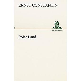 Polar Land by Constantin & Ernst