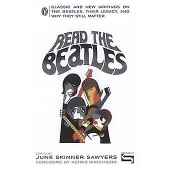 Read the Beatles - Classic and New Writings on the Beatles - Their Leg