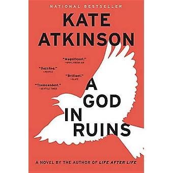 A God in Ruins by Kate Atkinson - 9780316176507 Book