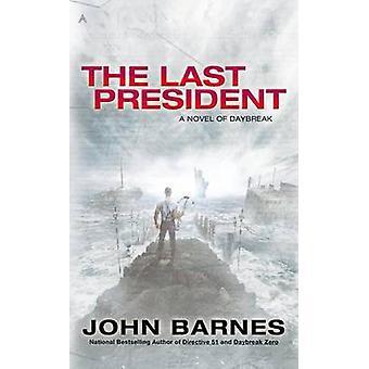The Last President by John Barnes - 9780425256466 Book