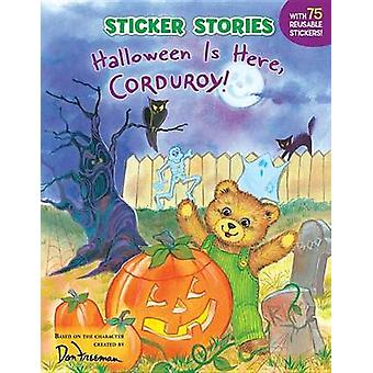 Halloween Is Here - Corduroy! by Don Freeman - Emilie Kong - 97804484