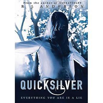 Quicksilver by R J Anderson - 9780761387992 Book