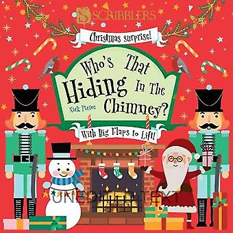 Who's Hiding In The Chimney? by Who's Hiding In The Chimney? - 978191