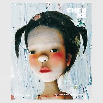 Chen Ke - Paintings from 2003-2009 by Chen Ke - 9783868280715 Book