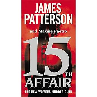 15th Affair by James Patterson - 9781455585281 Book