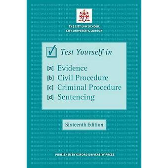 Test Yourself in Evidence Civil Procedure Criminal Procedu
